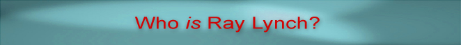Who is Ray Lynch?